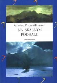 Na skalnym Podhalu - okładka książki
