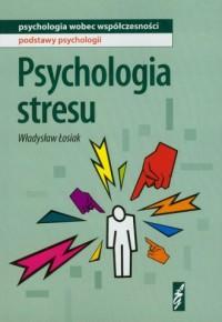 Psychologia stresu - okładka książki