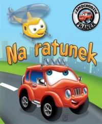 Samochodzik Franek. Na ratunek - okładka książki