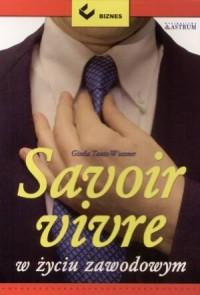 Savoir vivre w zyciu zawodowym - okładka książki