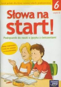 Słowa na start! Klasa 6. Szkoła - okładka podręcznika