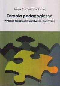Terapia pedagogiczna. Wybrane zagadnienia - okładka książki