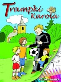 Trampki Karola. Kolorowanka - okładka książki