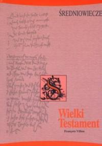 Wielki Testament - okładka książki