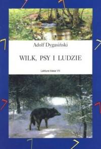 Wilk psy i ludzie - okładka książki