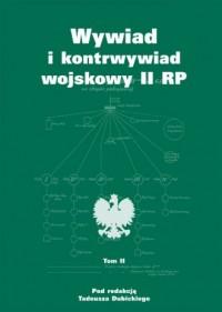 Wywiad i kontrwywiad wojskowy II - okładka książki