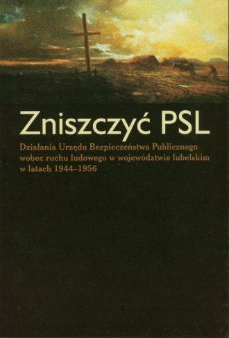 Zniszczyć PSL - okładka książki
