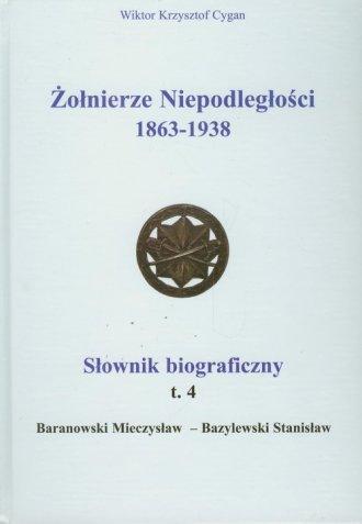 Żołnierze Niepodległości 1863-1938. - okładka książki