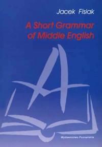 A Short Grammar of Middle English - okładka książki
