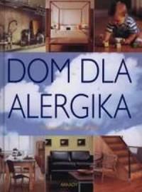 Dom dla alergika - okładka książki