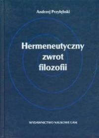 Hermeneutyczny zwrot filozofii - okładka książki