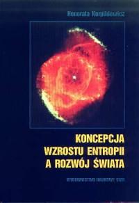 Koncepcja wzrostu entropii a rozwój świata - okładka książki