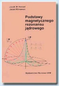 Podstawy magnetycznego rezonansu jądrowego - okładka książki