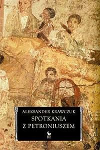 Spotkania z Petroniuszem - okładka książki
