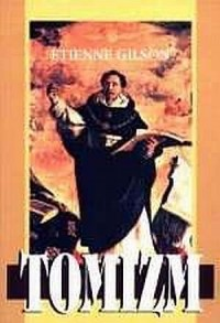 Tomizm. Wprowadzenie do filozofii św. Tomasza z Akwinu - okładka książki
