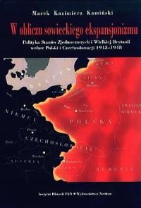 W obliczu sowieckiego ekspansjonizmu. - okładka książki