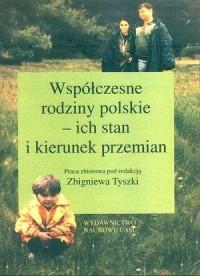 Współczesne rodziny polskie - ich - okładka książki