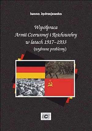 Współpraca Armii Czerwonej i Reichswehry - okładka książki