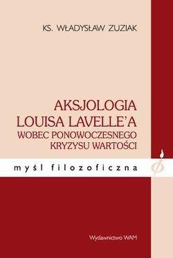 Aksjologia Louisa Lavellea wobec - okładka książki