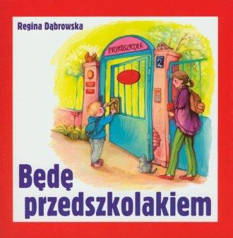 Będę przedszkolakiem - okładka książki