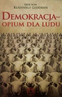 Demokracja - opium dla ludu - Erik - okładka książki