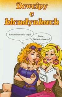 Dowcipy o blondynkach - okładka książki