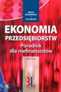 Ekonomia przedsiębiorstw. Poradnik dla niefinansistów - okładka książki