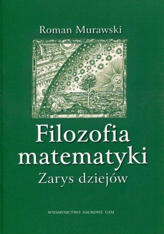 Filozofia matematyki. Zarys dziejów - okładka książki