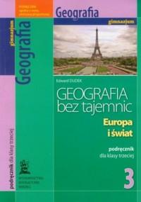 Geografia bez tajemnic. Europa i świat. Klasa 3. Gimnazjum. Podręcznik - okładka podręcznika