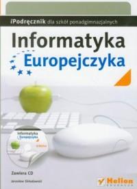 Informatyka Europejczyka. Podręcznik dla szkół ponadgimnazjalnych - okładka podręcznika