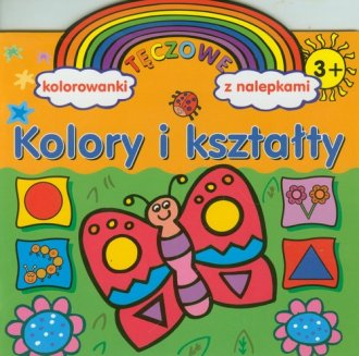 Kolory i kształty. Tęczowe kolorowanki - okładka książki