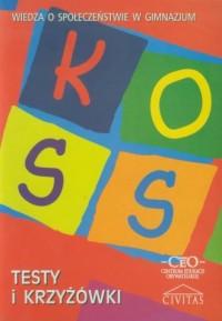 Koss. Wiedza o społeczeństwie. Gimnazjum. Testy i krzyżówki - okładka podręcznika