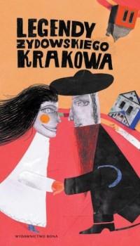 Legendy żydowkiego Krakowa (wersja - okładka książki