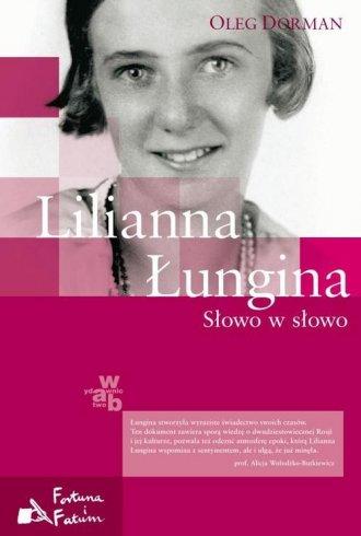 Lilianna Łungina. Słowo w słowo - okładka książki