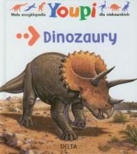 Mała encyklopedia Youpi. Dinozaury - okładka książki
