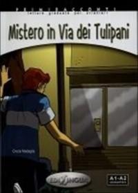 Mistero in Via dei Tulipani. Audio poziom A1-A2 ( + CD) - okładka książki