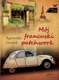 Mój francuski patchwork - okładka książki