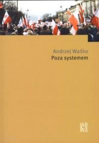 Poza systemem - okładka książki
