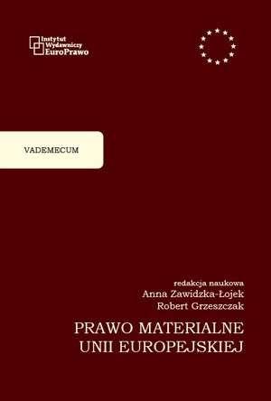 Prawo materialne Unii Europejskiej. - okładka książki