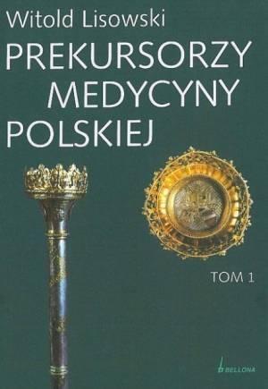 Prekursorzy medycyny polskiej. - okładka książki