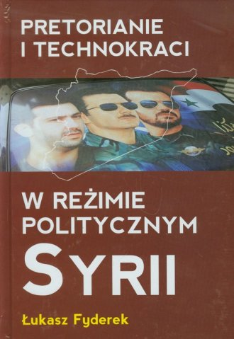 Pretorianie i technokraci w reżimie - okładka książki