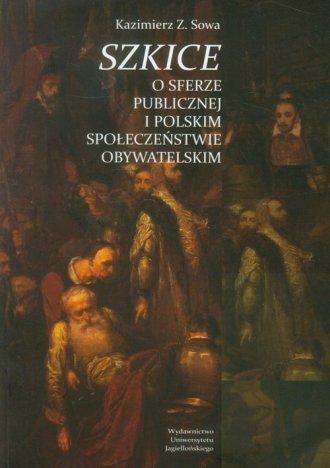 Szkice o sferze publicznej i polskim - okładka książki
