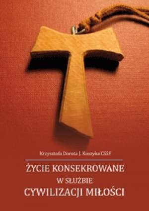 Życie konsekrowane w służbie cywilizacji - okładka książki
