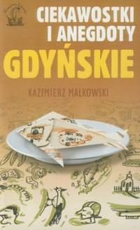 Ciekawostki i anegdoty gdyńskie - okładka książki
