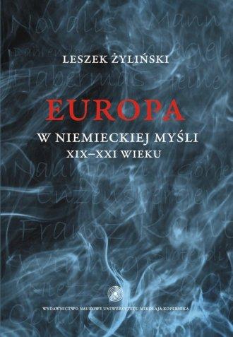 Europa w niemieckiej myśli XIX-XXI - okładka książki