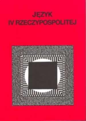 Język IV Rzeczypospolitej - okładka książki