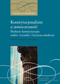 Konstytucjonalizm a nowoczesność - okładka książki