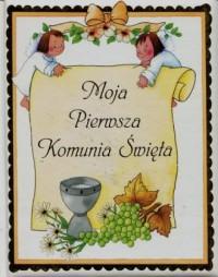 Moja Pierwsza Komunia Święta - Wydawnictwo - okładka książki