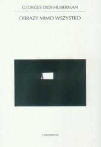 Obrazy mimo wszystko - Georges - okładka książki