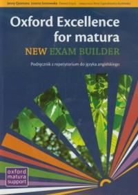 Oxford Excellence for matura. New exam builder. Podręcznik z repetytorium do języka angielskiego - okładka podręcznika